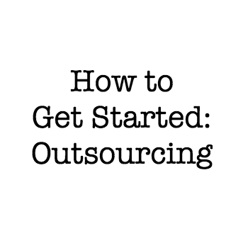 get started outsourcing